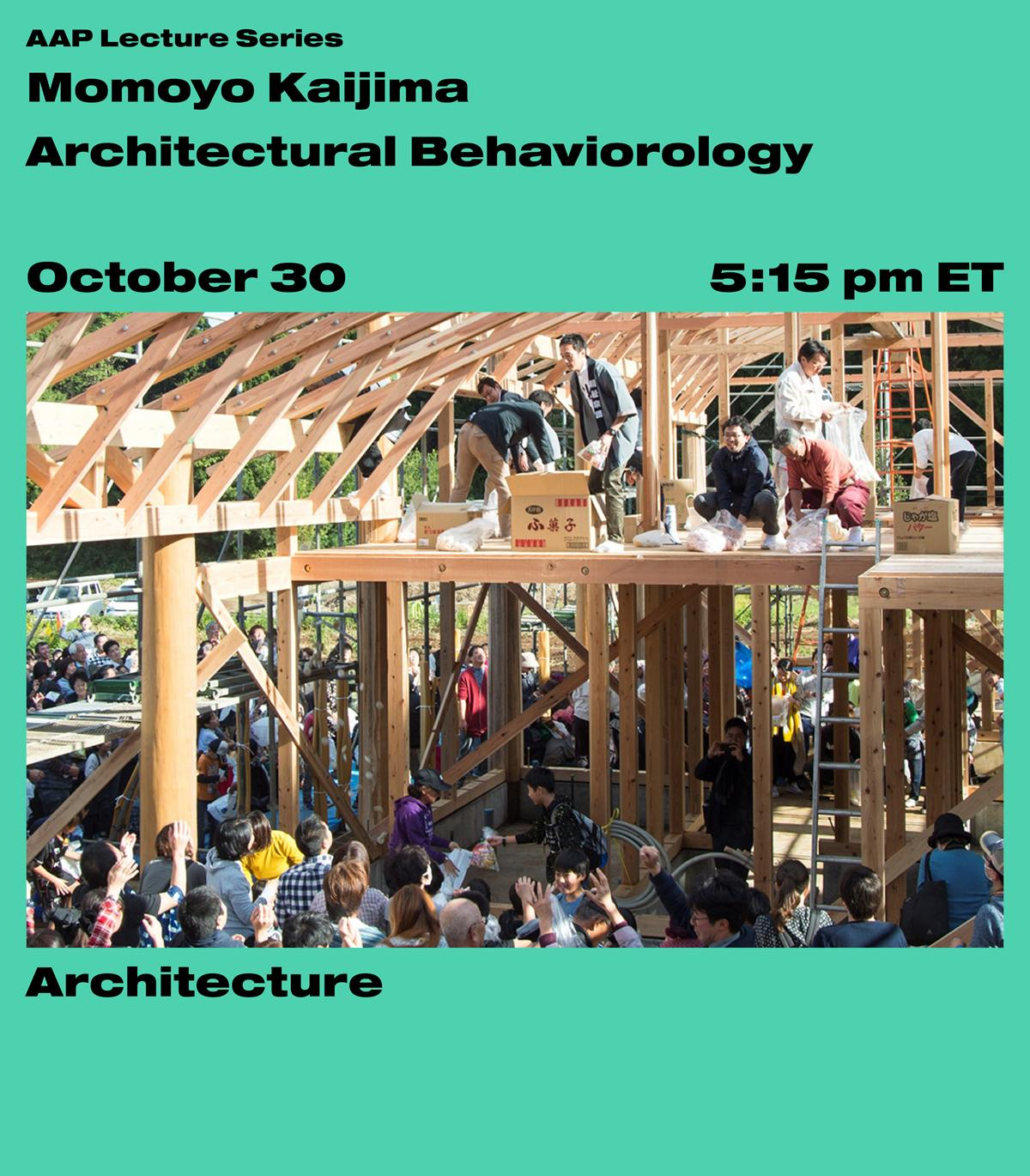 Image of people many people on a wooden building frame on a turquoise color field with text promoting the lecture