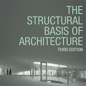 Cover of book, The Structural Basis of Architecture, Third Edition, a curved architectural space