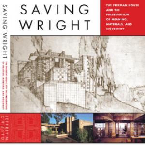 Saving Wright by Jeffrey Chusid