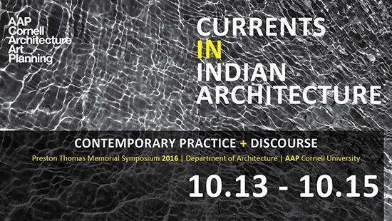 Preston Thomas Memorial Symposium: Currents in Indian Architecture