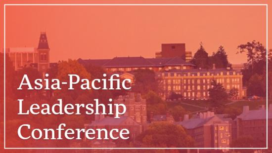The 2021 Cornell Asia-Pacific Leadership Conference