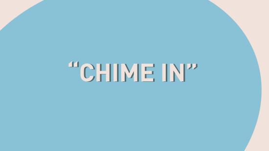 Chime In