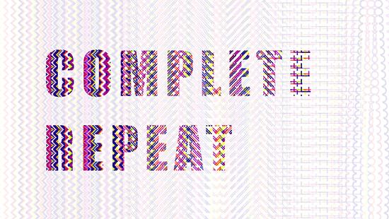 Complete Repeat written in different colors with wavy lines.