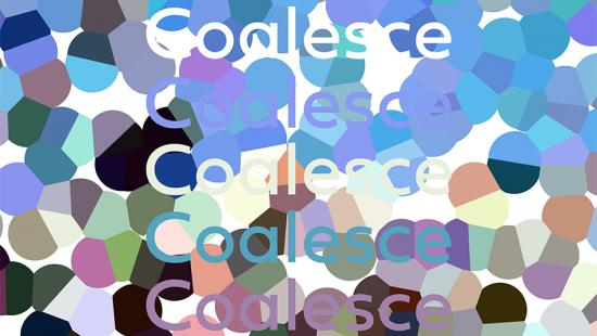 Different intersecting circles in various shades of blue, purple, green gray, and black with the word 'Coalesce' written five times in white, purple and blue.