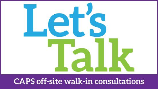 let's talk typed out in blue and green with text at the bottom reading CAPS off-site walk-in consultations