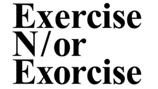 Poster for Exercise N/or Exorcise exhibit.