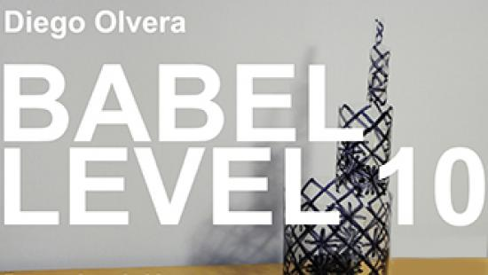 Poster for Babel Level 10 exhibition.