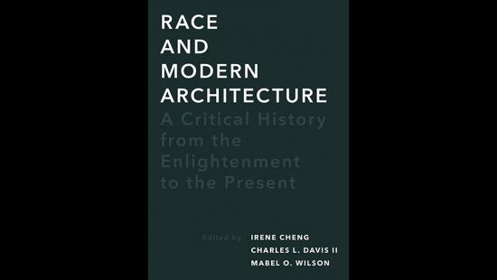 Book cover for Race and Modern Architecture: A Critical History from the Enlightenment to the Present
