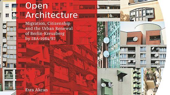 Esra Akcan's book Open Architecture