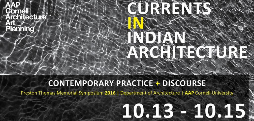 Preston Thomas Memorial Symposium: Currents in Indian Architecture