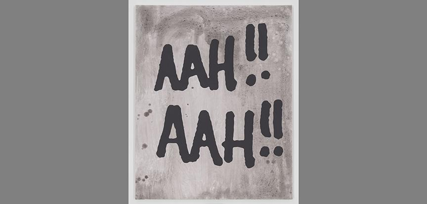 A painting by Carl Ostendarp includes the exclamation AAH!!