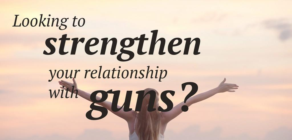 Womanl with her arms stretched towards the sky behind the caption Looking to strengthen your relationship with guns?