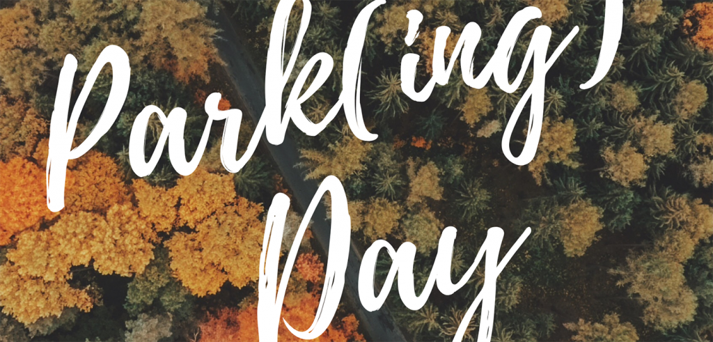 Park(ing) Day script text on an aerial photo of fall foliage