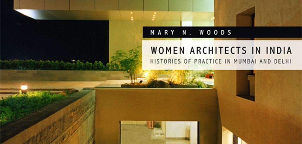 The cover of Mary Woods's Women Architects in India