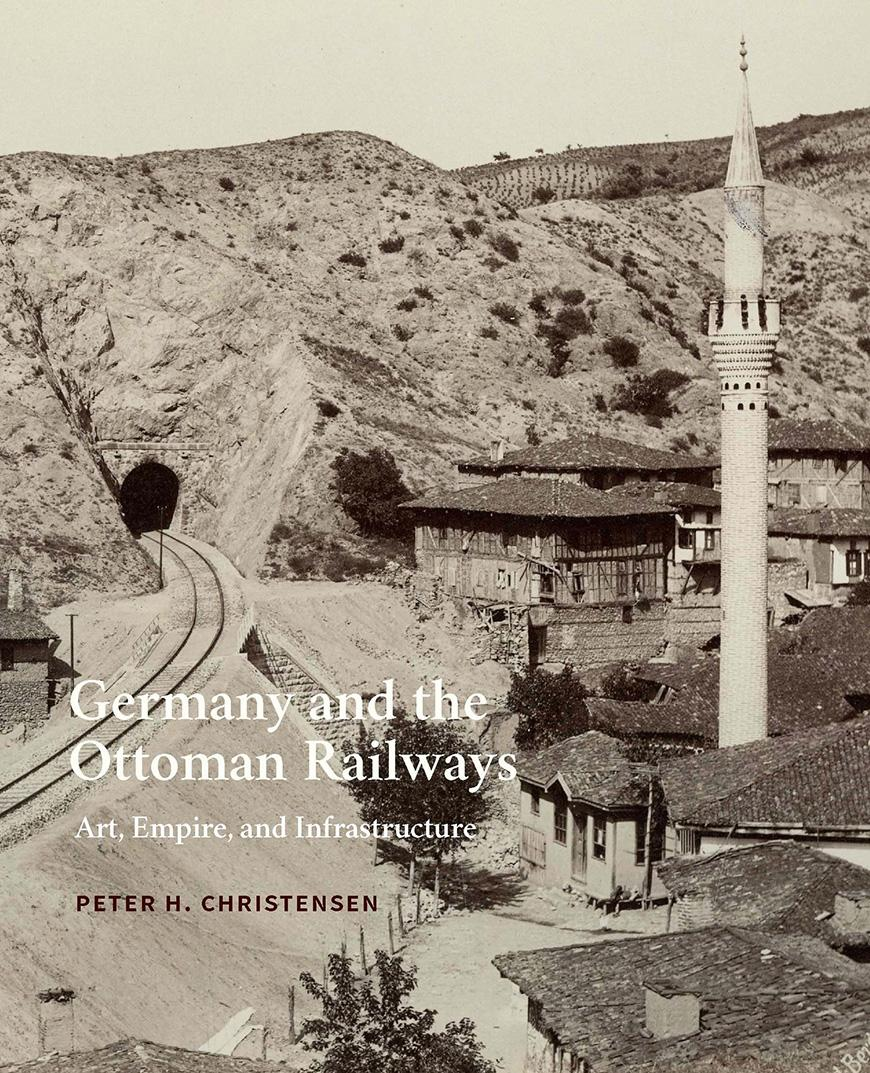Book cover of Germany and the Ottoman Railways
