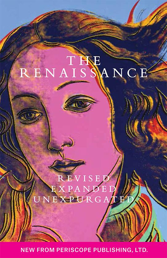Book cover of The Renaissance, Revised, Expanded, Unexpurgated