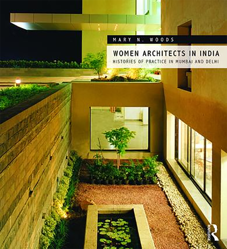 The cover of a book titled Women Architects in India, by Mary Woods.